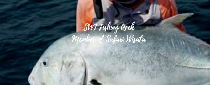 aceh fishing trips